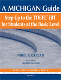 Step Up to the TOEFL(R) iBT for Students at the  Basic Level