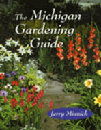 Book cover for 'The Michigan Gardening Guide'