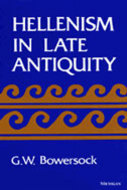 Cover image for 'Hellenism in Late Antiquity'