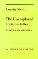 the unemployed fortune teller essays and memoirs Descriptive essay on a laptop computer on a laptop computer 0 571 17431 0 the unemployed fortune-teller: essays and memoirs by charles.
