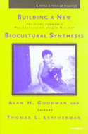 Book cover for 'Building a New Biocultural Synthesis'
