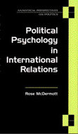 Cover image for 'Political Psychology in International Relations'