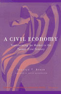 Book cover for 'A Civil Economy'