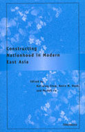 Cover image for 'Constructing Nationhood in Modern East Asia'