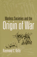Book cover for 'Warless Societies and the Origin of War'