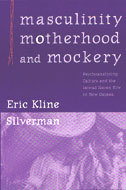 Book cover for 'Masculinity, Motherhood, and Mockery'