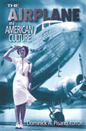 Cover image for 'The Airplane in American Culture'