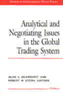 Cover image for 'Analytical and Negotiating Issues in the Global Trading System'