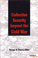 Book cover for 'Collective Security beyond the Cold War'