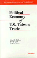 Cover image for 'Political Economy of U.S. - Taiwan Trade'
