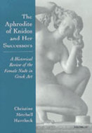 Cover image for 'The Aphrodite of Knidos and Her Successors'