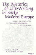 Book cover for 'The Rhetorics of Life-Writing in Early Modern Europe'