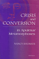 Cover image for '<div>Crisis and Conversion in Apuleius' <i>Metamorphoses</i> <br></div>'
