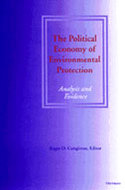 Cover image for 'The Political Economy of Environmental Protection'