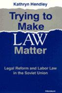 Book cover for 'Trying to Make Law Matter'
