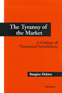 Cover image for 'The Tyranny of the Market'