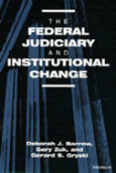 Book cover for 'The Federal Judiciary and Institutional Change'