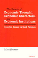 Book cover for '<div>The Character of Economic Thought, Economic Characters, and Economic Institutions<br></div>'