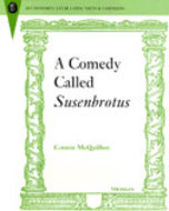 Book cover for '<div>A Comedy Called <i>Susenbrotus</i> <br></div>'