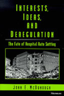 Cover image for 'Interests, Ideas, and Deregulation'