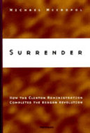 Surrender - How the Clinton Administration Completed the Reagan Revolution icon