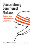 Book cover for 'Democratizing Communist Militaries'