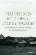 Cover image for 'Plundered Kitchens, Empty Wombs'