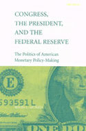 Cover image for 'Congress, the President, and the Federal Reserve'