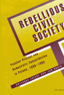 Cover image for 'Rebellious Civil Society'
