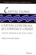 Book cover for 'Capital Flows, Capital Controls, and Currency Crises'