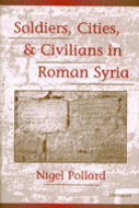 Cover image for 'Soldiers, Cities, and Civilians in Roman Syria'