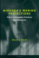 Book cover for '<div><i>Miranda's</i> Waning Protections <br></div>'