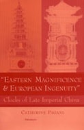 Cover image for 'Eastern Magnificence and European Ingenuity'