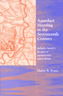 Book cover for 'Aqueduct Hunting in the Seventeenth Century'