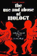 Cover image for 'The Use and Abuse of Biology'