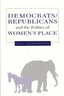 Book cover for 'Democrats, Republicans, and the Politics of Women's Place'
