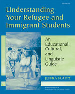 Cover image for 'Understanding Your Refugee and Immigrant Students'