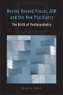 Cover image for '<DIV><B>Moving Beyond Prozac, <I>DSM</I>, and the New Psychiatry</B><BR></DIV>'