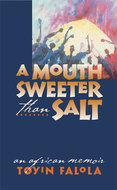 Book cover for 'A Mouth Sweeter Than Salt'
