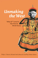 Book cover for 'Unmaking the West'