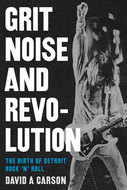 Book cover for 'Grit, Noise, and Revolution'
