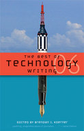 Book cover for 'The Best of Technology Writing 2006'