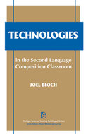 Cover image for 'Technologies in the Second Language Composition Classroom'