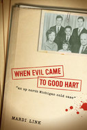Cover image for 'When Evil Came to Good Hart'