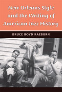 Book cover for 'New Orleans Style and the Writing of American Jazz History'