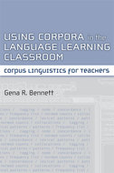 Cover image for 'Using Corpora in the Language Learning Classroom'
