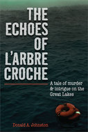 Book cover for 'The Echoes of L'Arbre Croche'