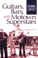 Book cover for 'Guitars, Bars, and Motown Superstars'