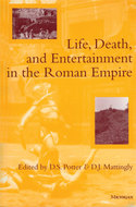 Book cover for 'Life, Death, and Entertainment in the Roman Empire'