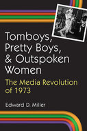 Cover image for 'Tomboys, Pretty Boys, and Outspoken Women'